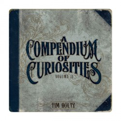 A Compendium Of Curiosities Volume II