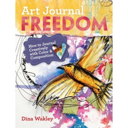 Art Journal Freedom Dina Wakley