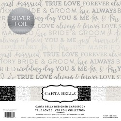 "TRue Love Silver Foil Collection 12""x12"" Carta Bella"