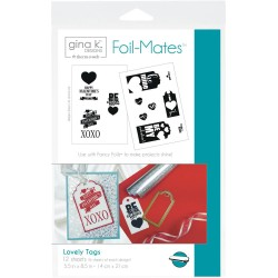 Lovely Tags Therm o Web Foil-Mates Gina K. Designs